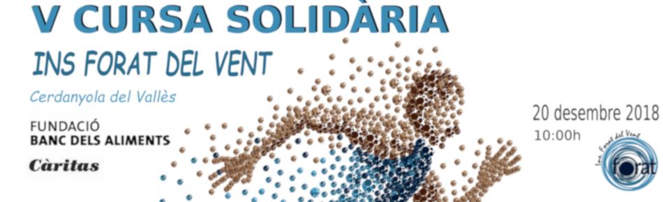http://www.cerdanyola.cat/agenda/5a-cursa-solidaria-institut-forat-del-vent